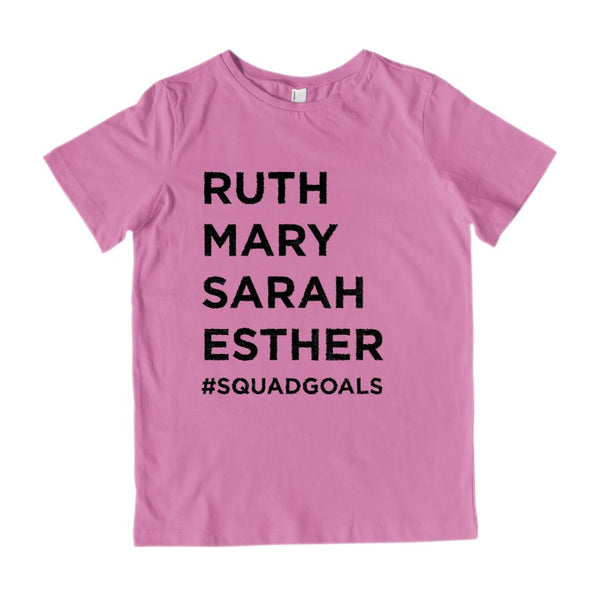 (Kid's G2000 Cotton Tee) #SquadGoals Ruth, Mary, Sarah, Esther Graphic T-Shirt Tee BOXELS
