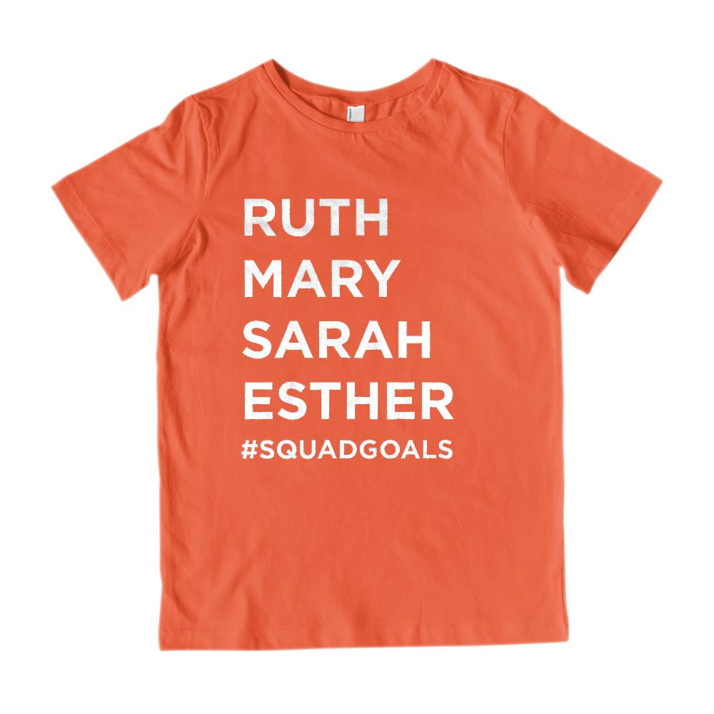 (Kid's G2000 Cotton Tee) #SquadGoals Ruth, Mary, Sarah, Esther White Font Graphic T-Shirt Tee BOXELS