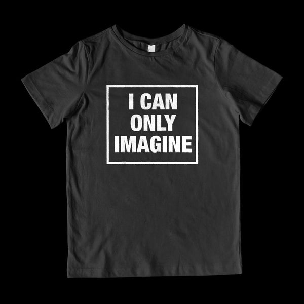 (Kid's Gildan Cotton) I Can Only Imagine Christian Graphic T-Shirt Tee BOXELS