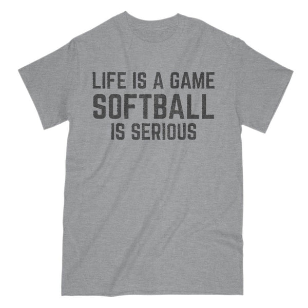 Life is a Game - Softball is Serious Graphic Saying T-Shirt Graphic T-Shirt Tee BOXELS