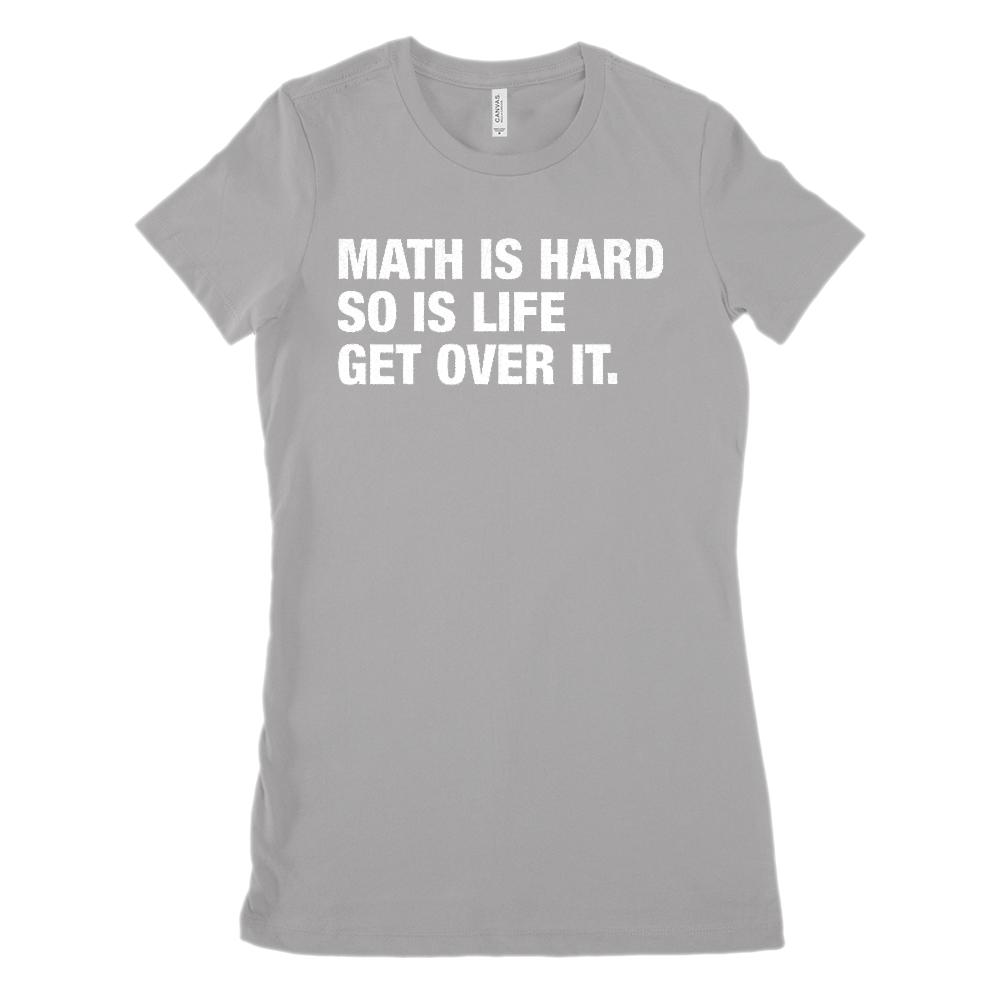 Math is Hard So Is Life (Women's BC 6004 Soft Tee) Graphic T-Shirt Tee BOXELS