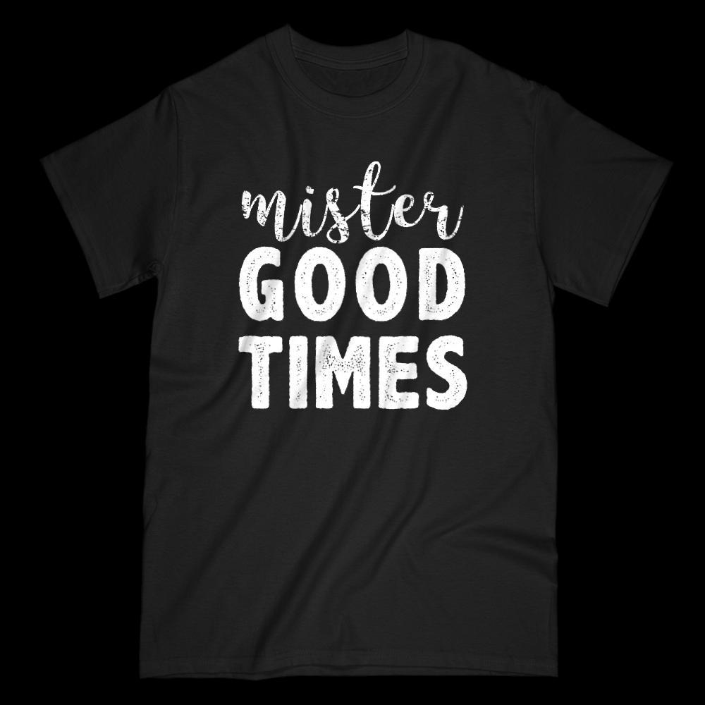 Mister Good Times Dad, Men, Boy, Graphic Sayings