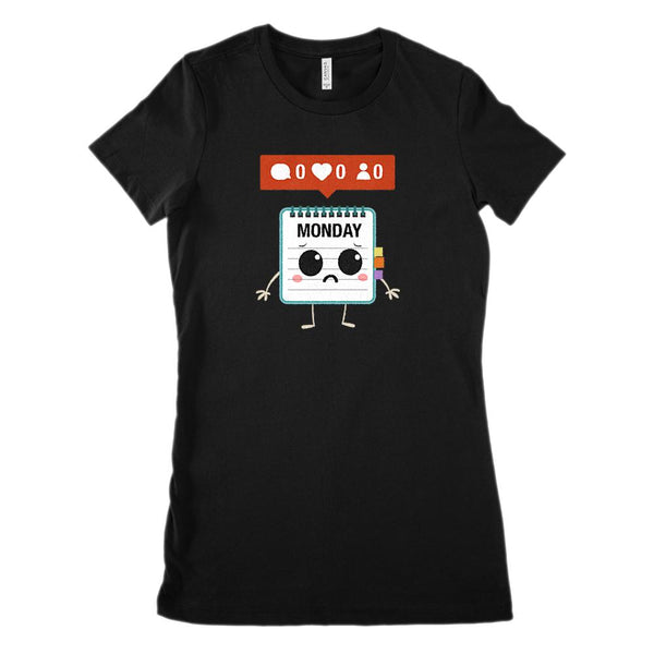 Monday Nobody Likes, Loves, Friends Teacher, Parent (women's BC 6004 soft tee) Graphic T-Shirt Tee BOXELS