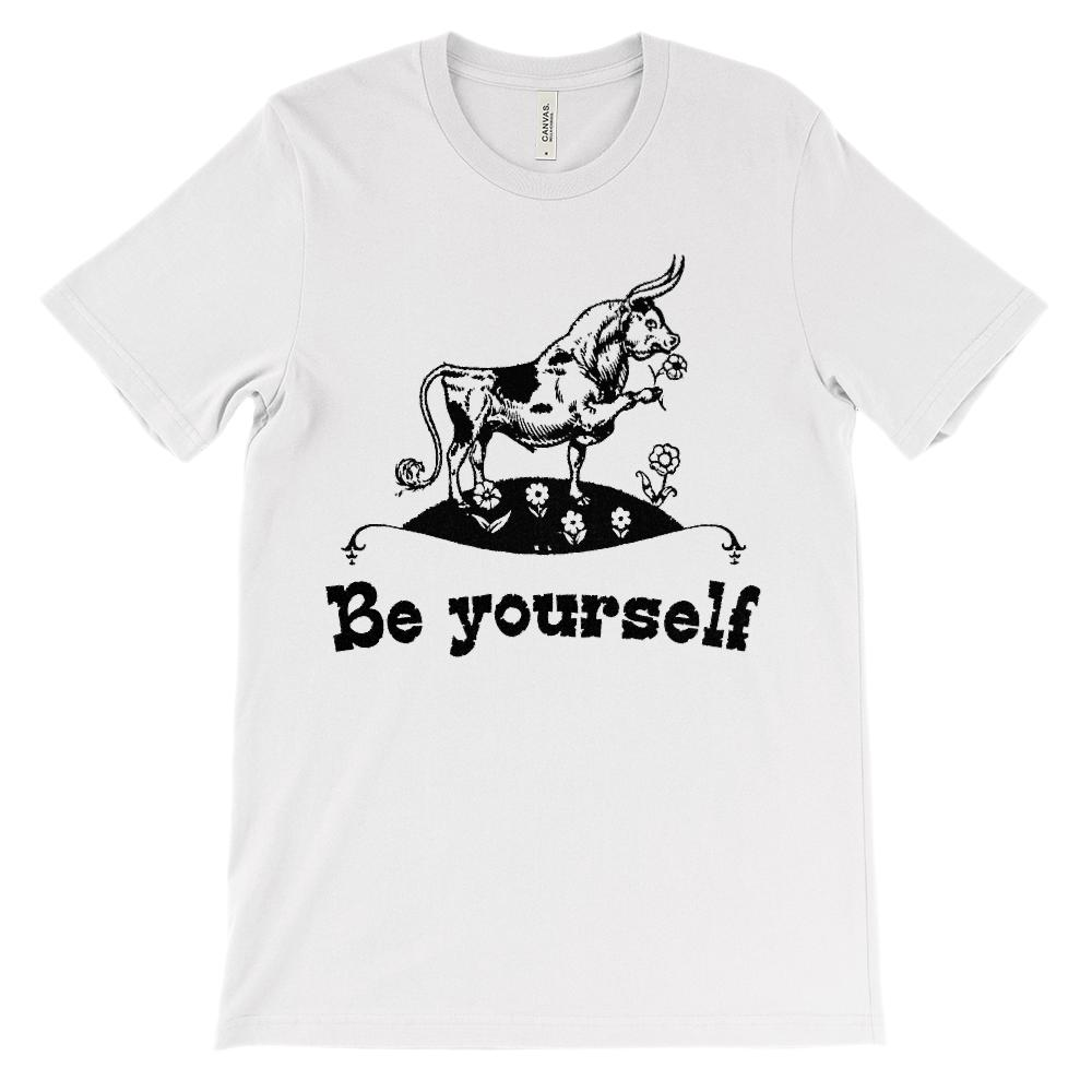 (Soft Unisex BC 3001) Be Yourself Bull