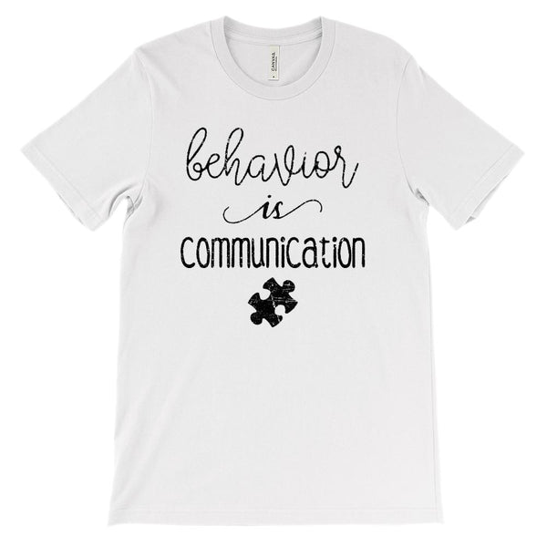 (Soft Unisex BC 3001) behavior is communication (autism awareness) black Graphic T-Shirt Tee BOXELS