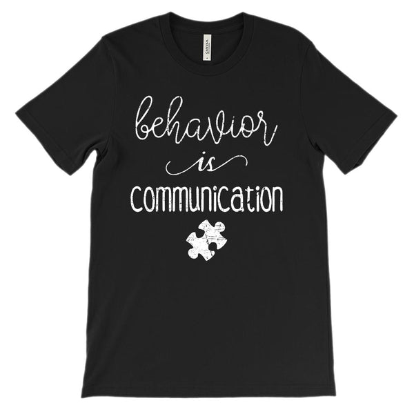 (Soft Unisex BC 3001) behavior is communication (autism awareness) white Graphic T-Shirt Tee BOXELS