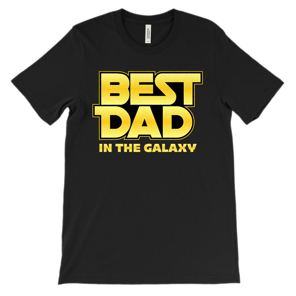 (Soft Unisex BC 3001) Best Dad in the Galaxy