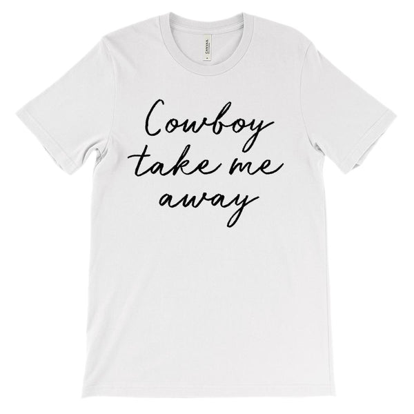 (Soft Unisex BC 3001) Cowboy Take Me Away Graphic T-Shirt Tee BOXELS