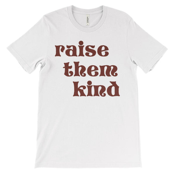 (Soft Unisex BC 3001) Femininity Raise Them Kind Graphic T-Shirt Tee BOXELS