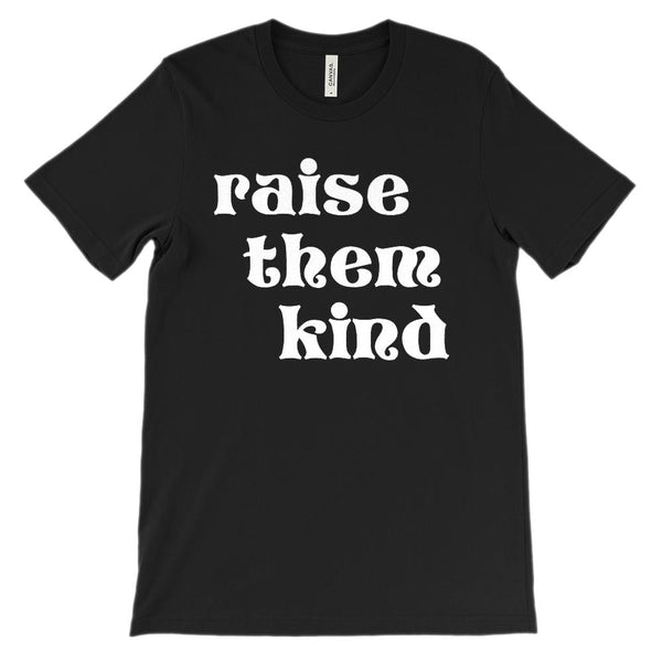 (Soft Unisex BC 3001) Femininity Raise Them Kind (white) Graphic T-Shirt Tee BOXELS