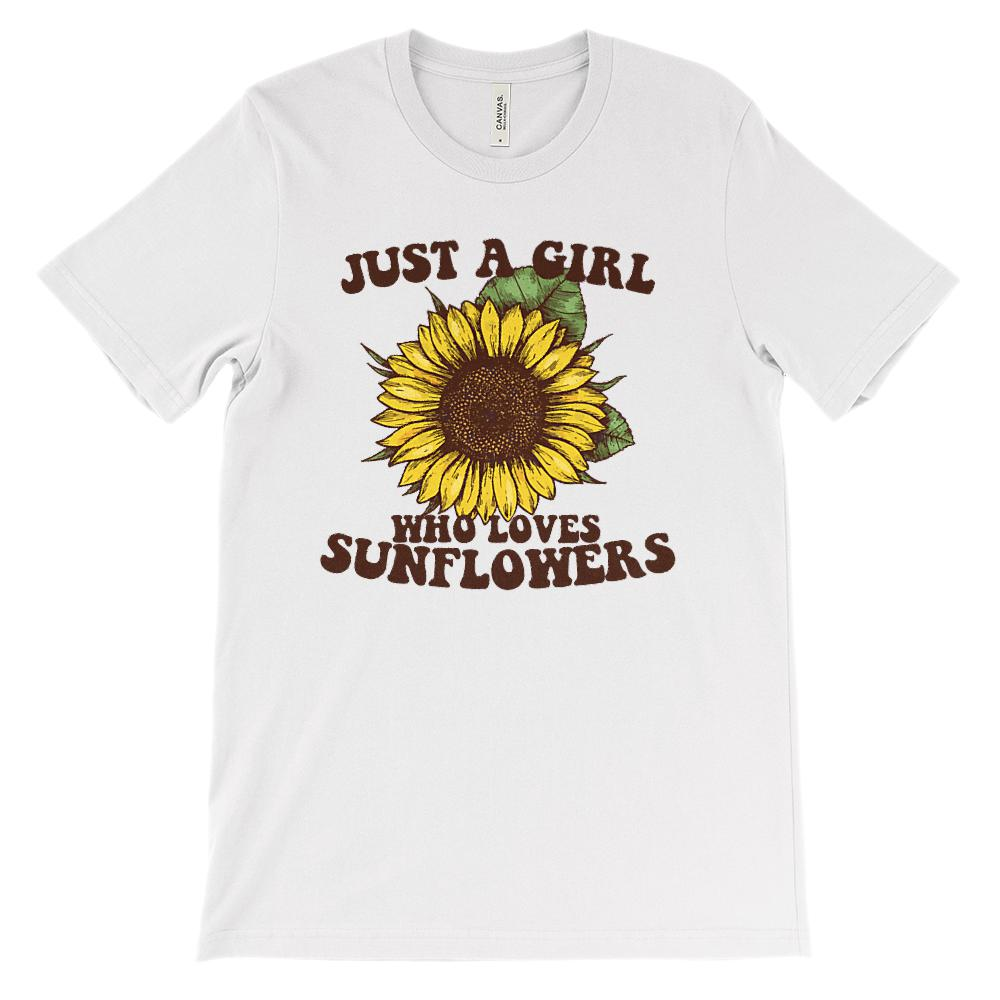 (Soft Unisex BC 3001) Just a Girl Who Loves Sunflowers