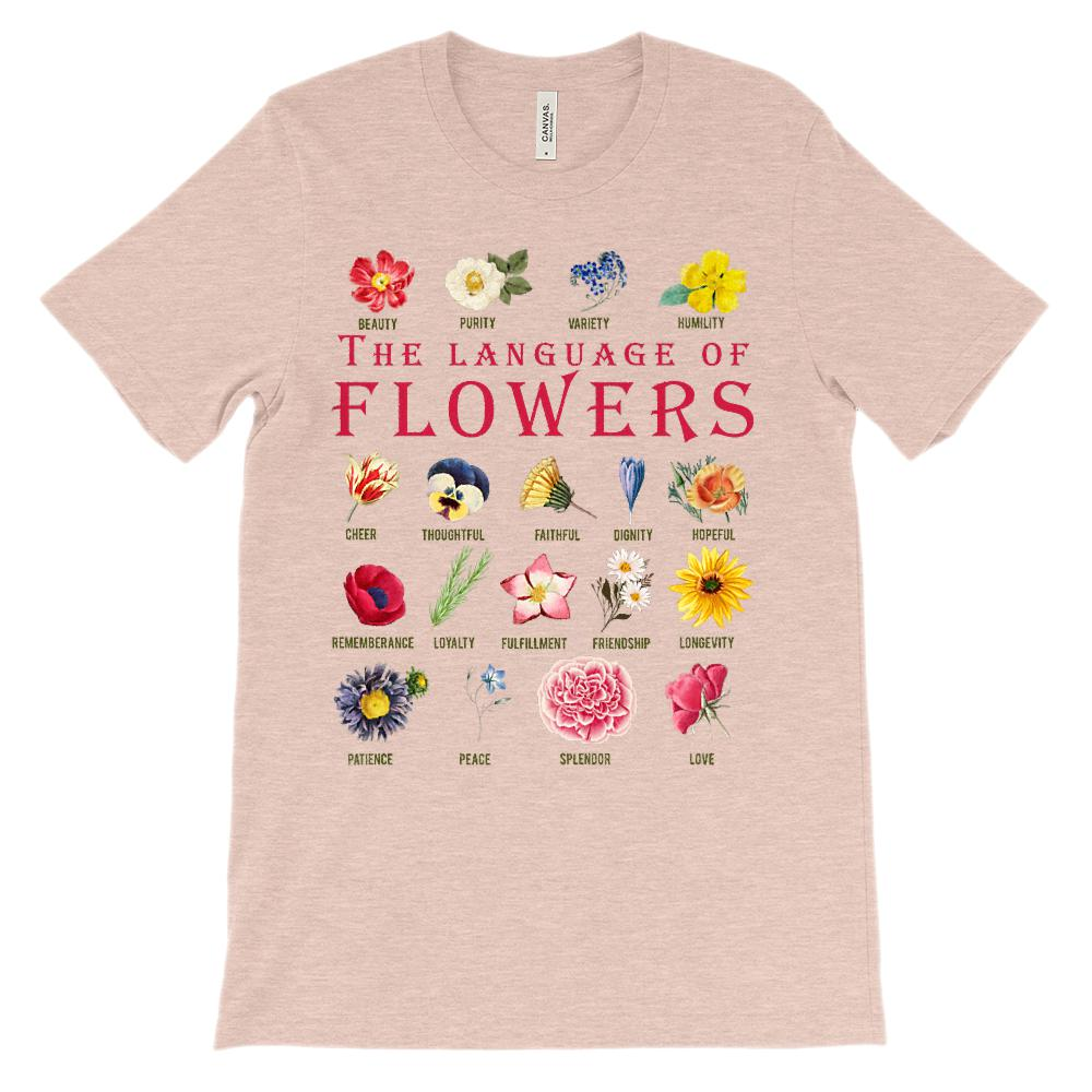 (Soft Unisex BC 3001) Language of Flowers Graphic T-Shirt Tee BOXELS