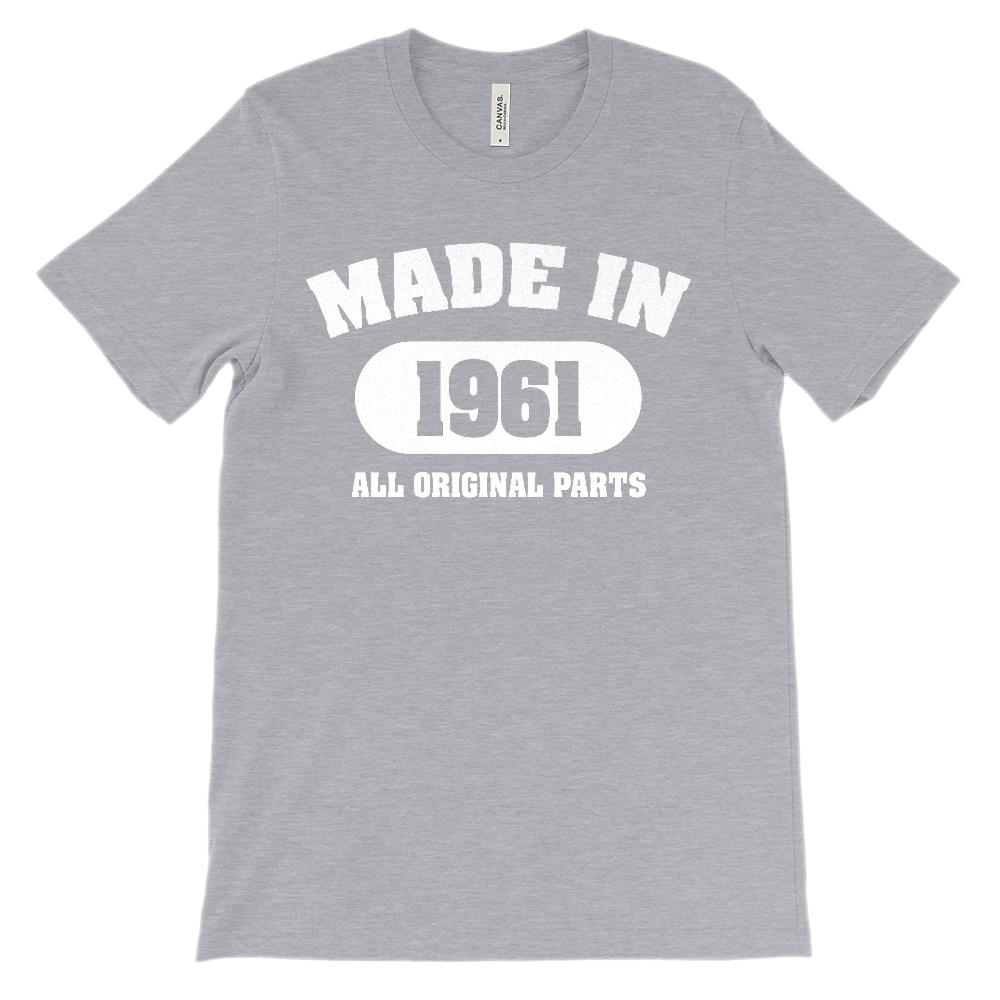 (Soft Unisex BC 3001) Made in 1961 All Original Parts (white) Graphic T-Shirt Tee BOXELS