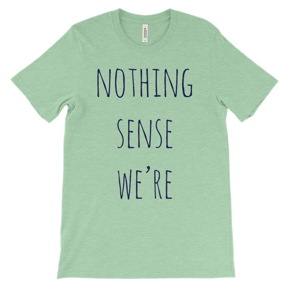 (Soft Unisex BC 3001) Nothing Makes Sense When We're Apart (Navy, Left Side) Graphic T-Shirt Tee BOXELS