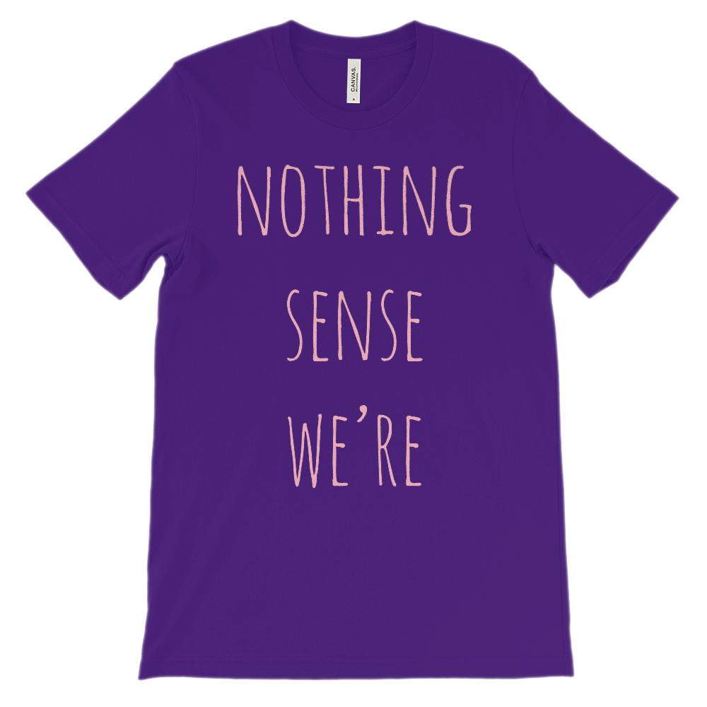 (Soft Unisex BC 3001) Nothing Makes Sense When We're Apart (Pink, Left Side) Graphic T-Shirt Tee BOXELS