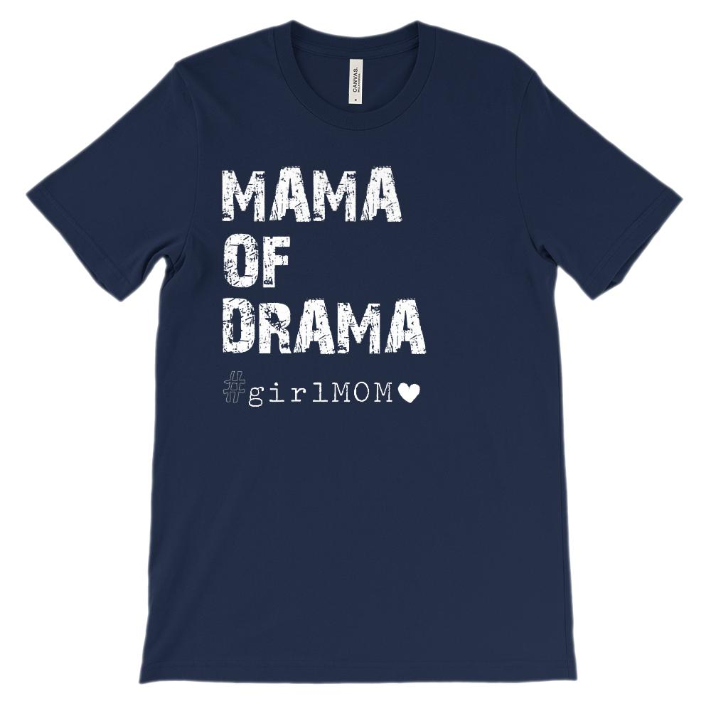 (Soft Unisex Bella Canvas Darks) Mama of Drama #girlMOM Graphic T-Shirt Tee BOXELS