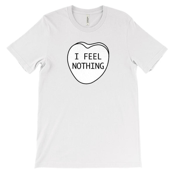 (Soft Unisex Bella Canvas Lights) I Feel Nothing Candy Heart Graphic T-Shirt Tee BOXELS