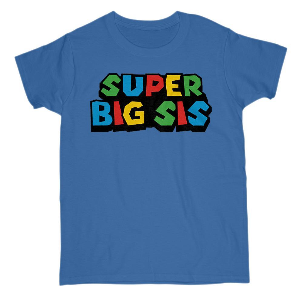Super Big Sis (Sister) Video Game Gamer Parody T-Shirt