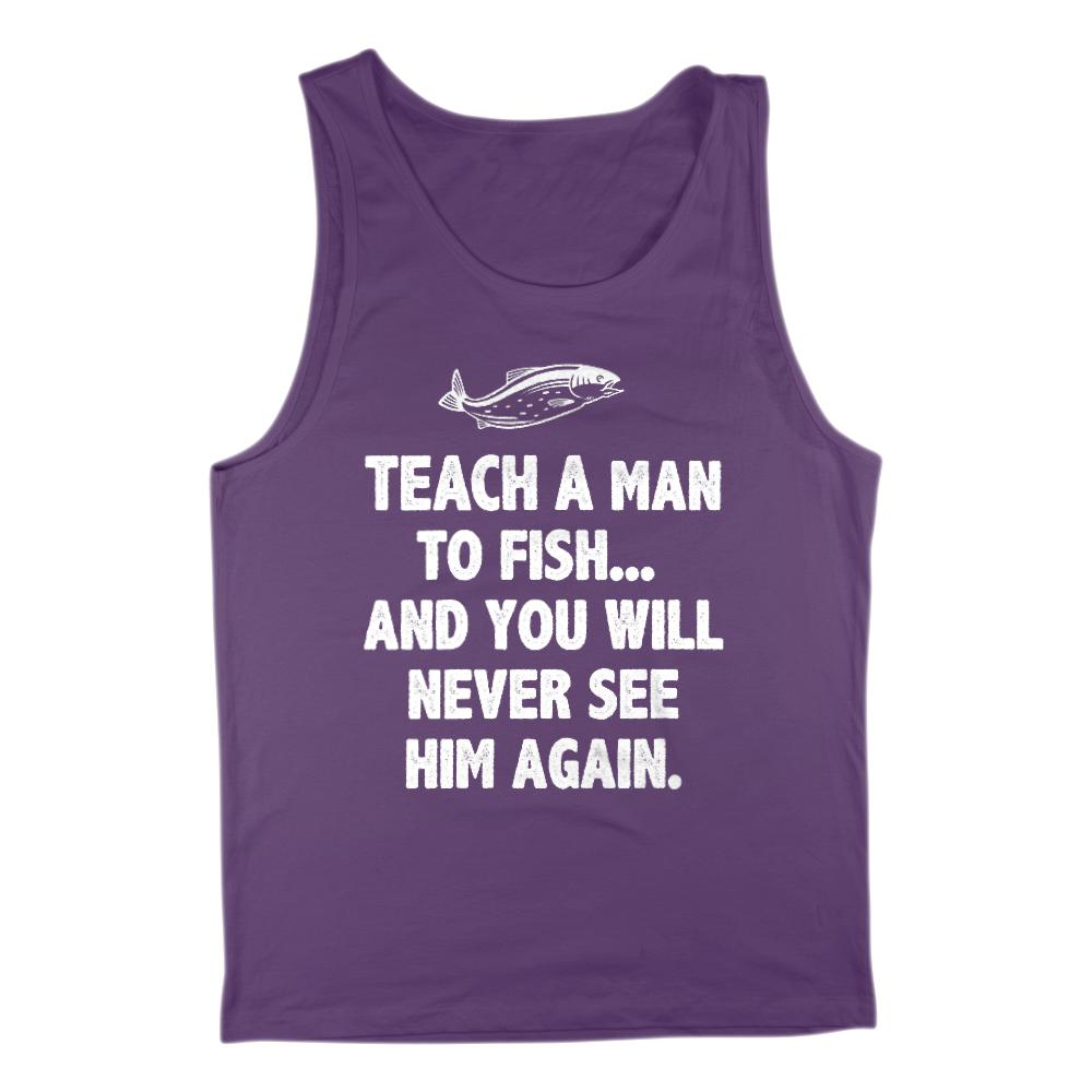 Teach a man to Fish... Never See Him Again Men's Tank Graphic T-Shirt Tee BOXELS