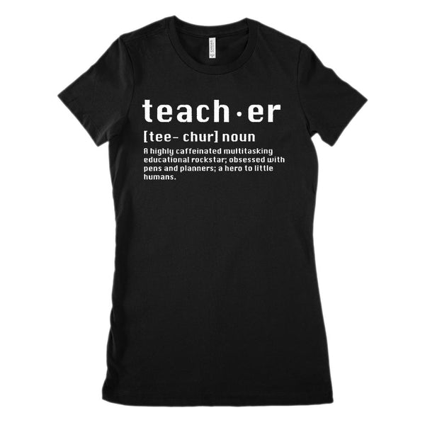 Teacher Noun Definition (Women's BC 6004 Soft Tee) Graphic T-Shirt Tee BOXELS