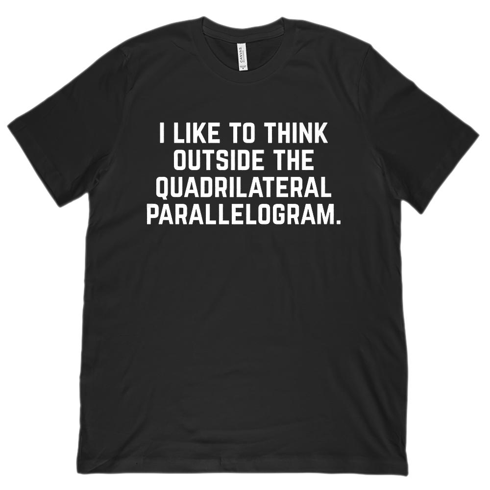 Think Outside the Quadrilateral Parallelogram Teacher (Unisex BC 3001 Soft Tee)