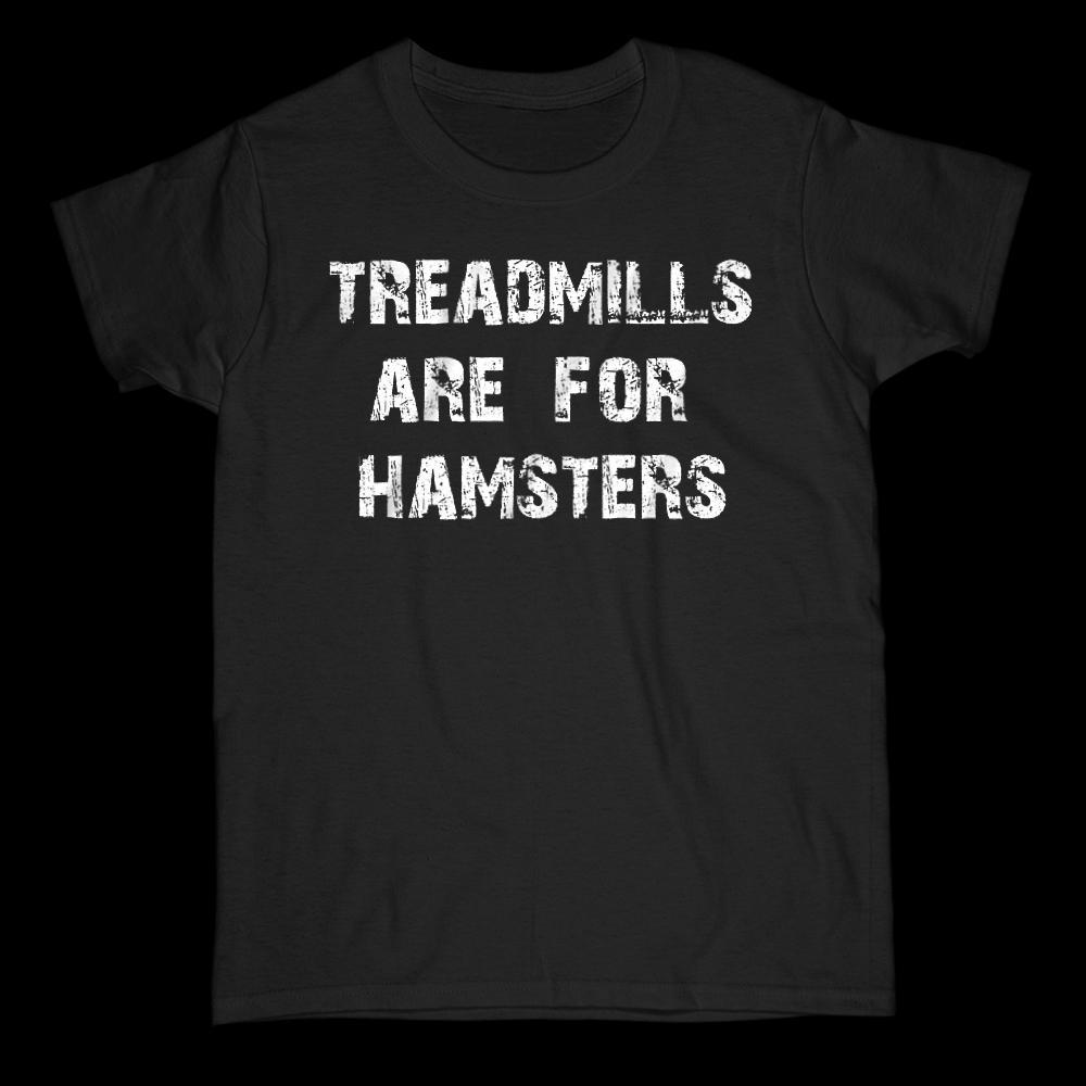 Treadmills are for Hamsters Funny Runner Graphic Tee T shirt Graphic T-Shirt Tee BOXELS
