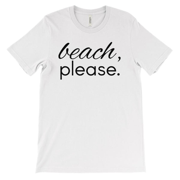 (Unisex BC 3001 Soft Tee - Black Font) beach, Please. Graphic T-Shirt Tee BOXELS