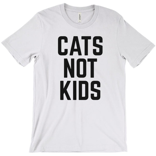 (Unisex BC 3001 Soft Tee) Cats Not Kids Saying (black on other colors) Graphic T-Shirt Tee BOXELS