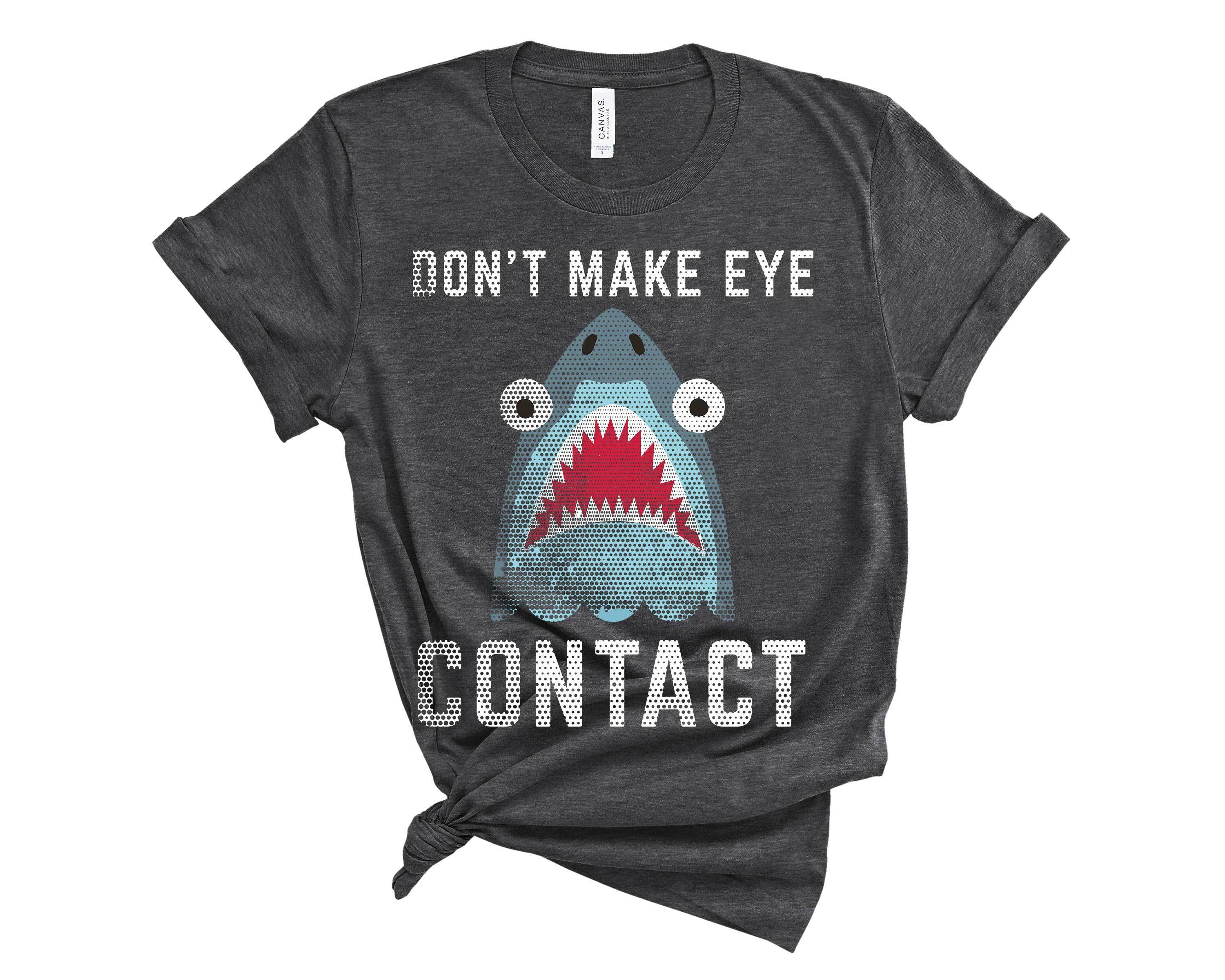 (Unisex BC 3001 Soft Tee - Darks) Don't Make Eye Contact Shark