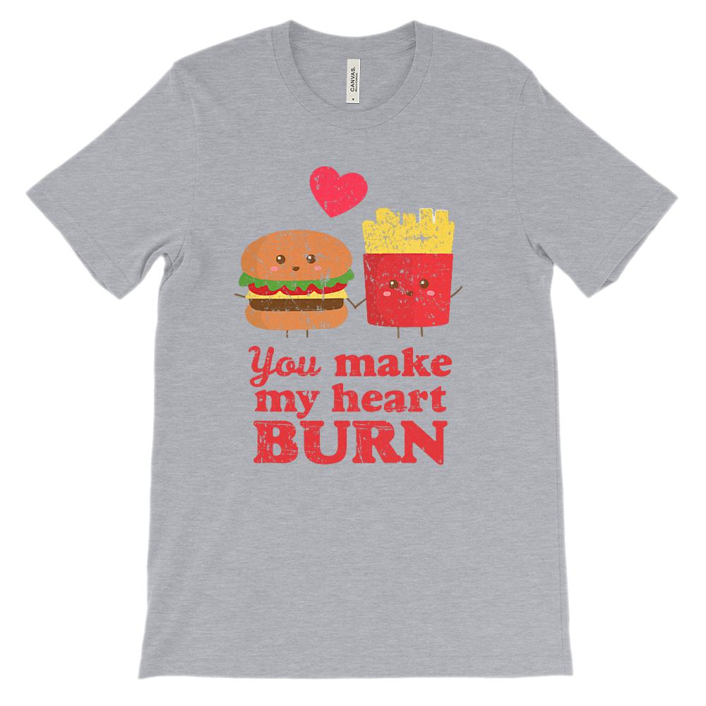 (Unisex BC 3001 Soft Tee - Darks) You Make My Heart Burn Fast Food Love