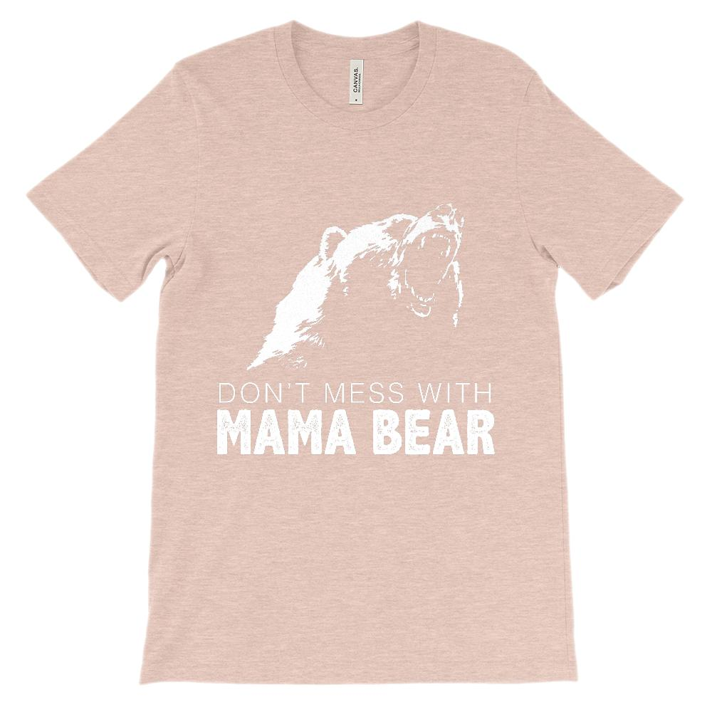 (Unisex BC 3001 Soft Tee) Don't Mess with Mama Bear Graphic T-Shirt Tee BOXELS