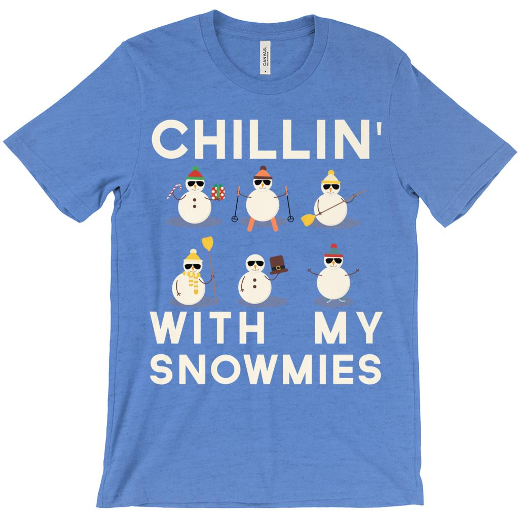 (Unisex BC 3001 Soft Tee - Heather True Royal) Chillin' With My Snowmies (chill chilling) Winter