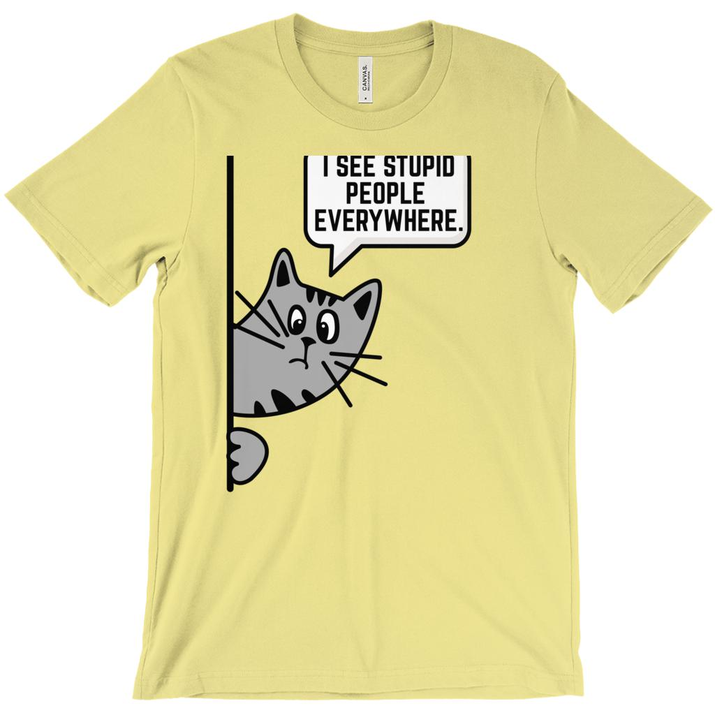 (Unisex BC 3001 Soft Tee) I See Stupid People (Cat Peaking) Graphic T-Shirt Tee BOXELS