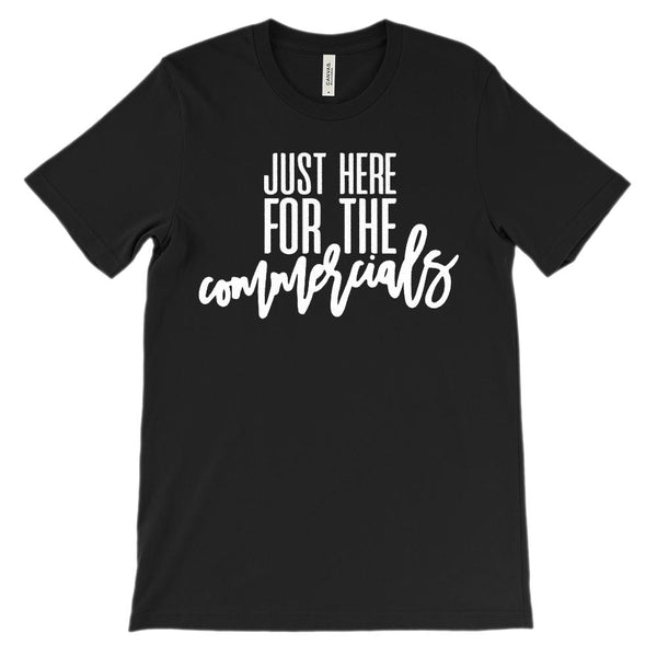 (Unisex BC 3001 Soft Tee) Just Here for the Commercials (white) Graphic T-Shirt Tee BOXELS