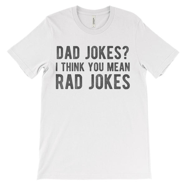 (Unisex BC 3001 Soft Tee - Lights) Dad Jokes? I Think You Mean Rad Jokes Graphic T-Shirt Tee BOXELS