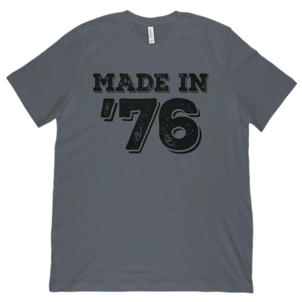 (Unisex BC 3001 Soft Tee) Made in '76 - Year Born