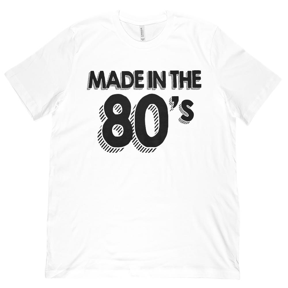(Unisex BC 3001 Soft Tee) Made in the 80's (1980's) Retro (black font)