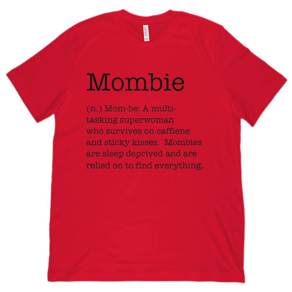 (Unisex BC 3001 Soft Tee) Mombie (Mom Zombie) Noun Definition Black Font Graphic T-Shirt Tee BOXELS
