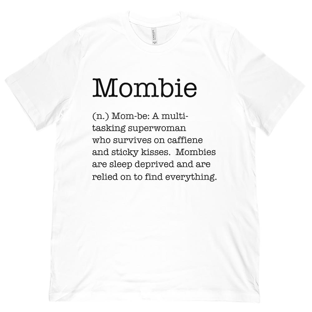 (Unisex BC 3001 Soft Tee) Mombie (Mom Zombie) Noun Definition Black Font