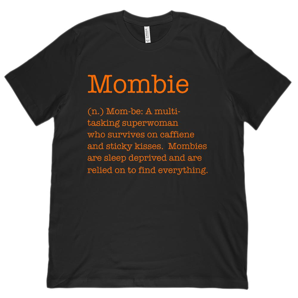 (Unisex BC 3001 Soft Tee) Mombie (Mom Zombie) Noun Definition Orange Font