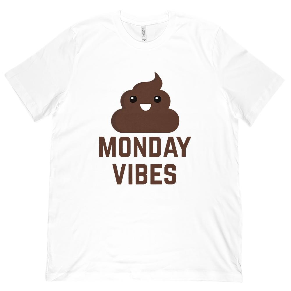 (Unisex BC 3001 Soft Tee) Monday Vibes (poop emoji) Funny Graphic Tee