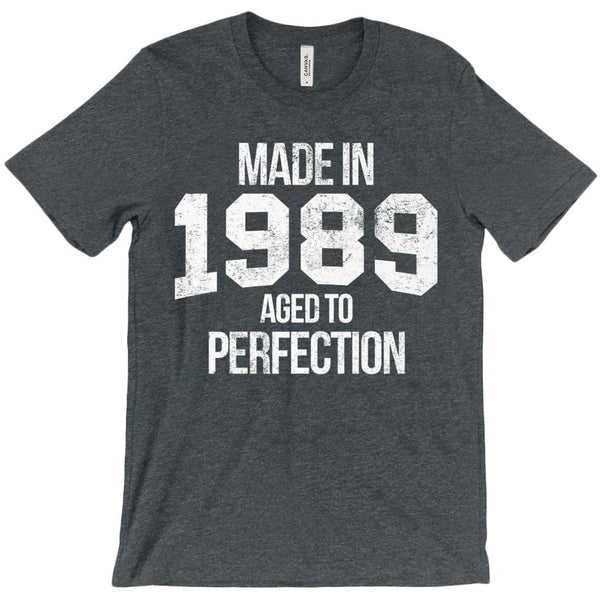 (Unisex BC 3001 Soft Tee - Other Trendy Colors) Made in 1989 Aged to Perfection White Font Graphic T-Shirt Tee BOXELS
