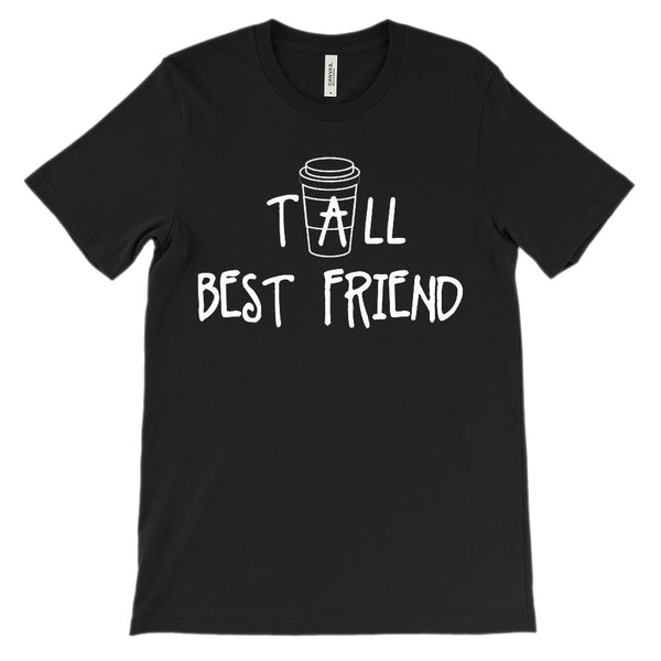 (Unisex BC 3001 Soft Tee) Tall Best Friend - Matching - Coffee (White) Graphic T-Shirt Tee BOXELS
