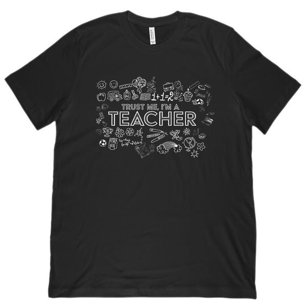 (Unisex BC 3001 Soft Tee) Trust Me I'm A teacher Graphics Graphic T-Shirt Tee BOXELS