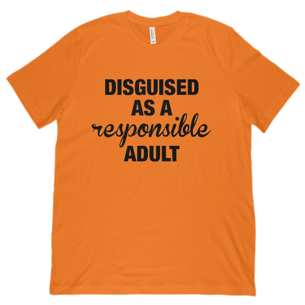 (Unisex Bella Canvas Soft Tee) Disguised as a responsible adult Graphic T-Shirt Tee BOXELS