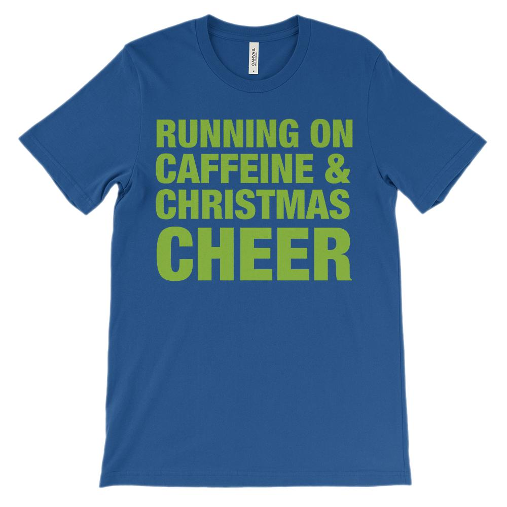 (Unisex Soft BC 3001) Running on Caffeine & Christmas Cheer (green font) Graphic T-Shirt Tee BOXELS