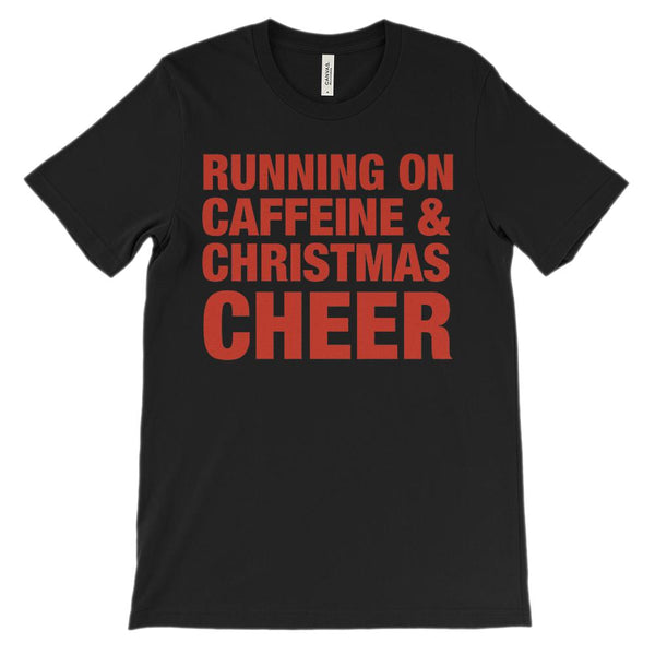 (Unisex Soft BC 3001) Running on Caffeine & Christmas Cheer (red font) Graphic T-Shirt Tee BOXELS