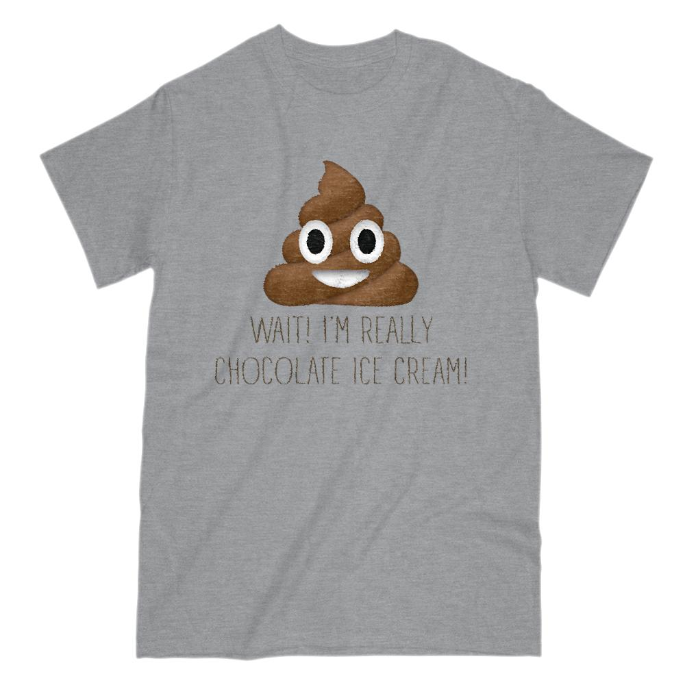 Wait I'm Really Chocolate Ice cream Poop Emoji