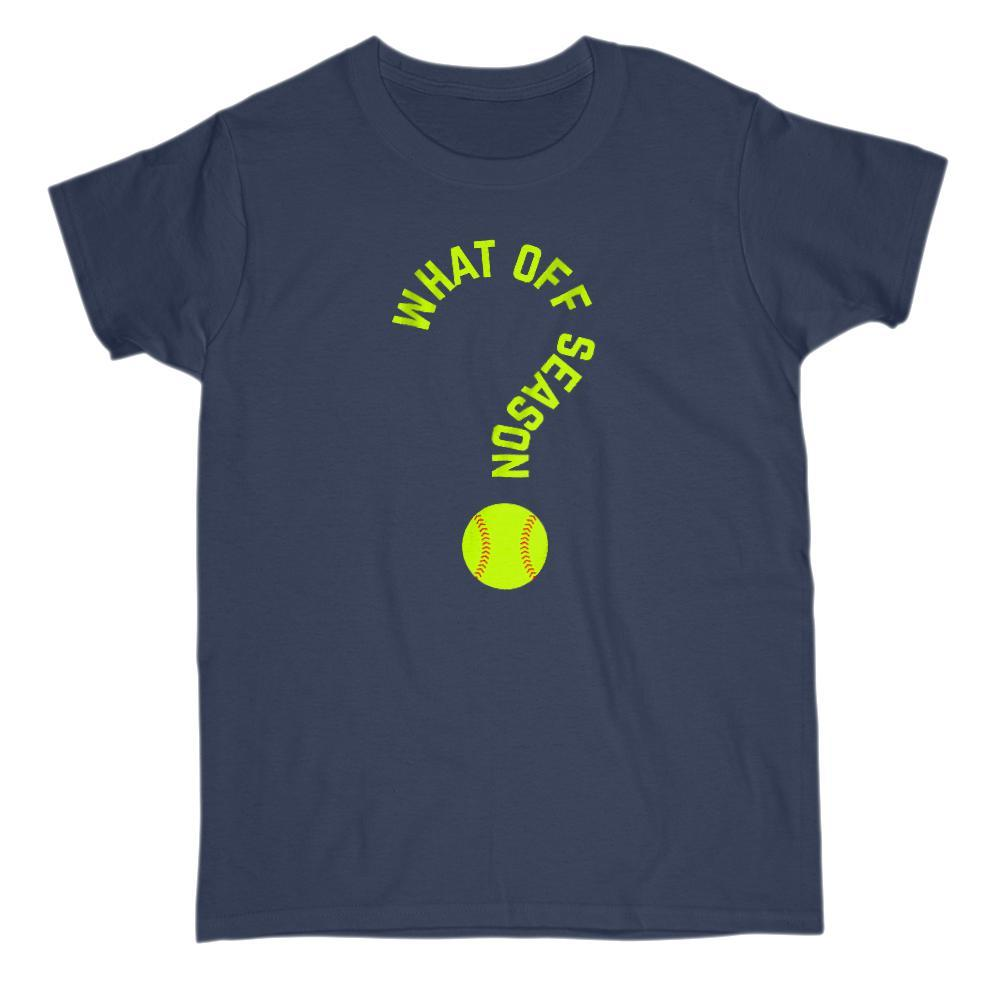 What Off Season? SoftBall Funny Graphic Saying T-Shirt Graphic T-Shirt Tee BOXELS