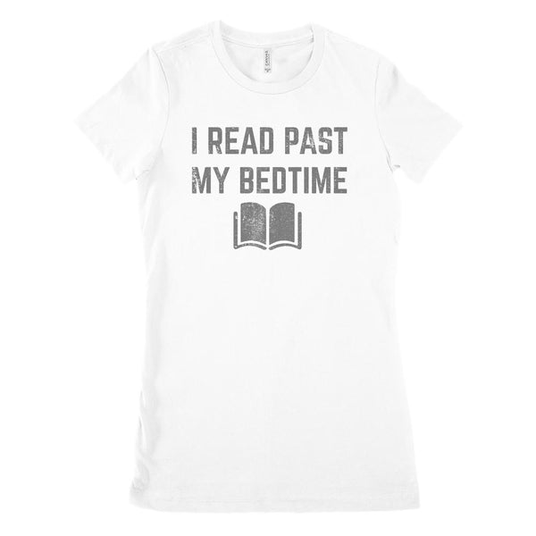 (Women's BC 6004 Soft Tee) I Read Past My Bedtime (dark font on light tees) Graphic T-Shirt Tee BOXELS